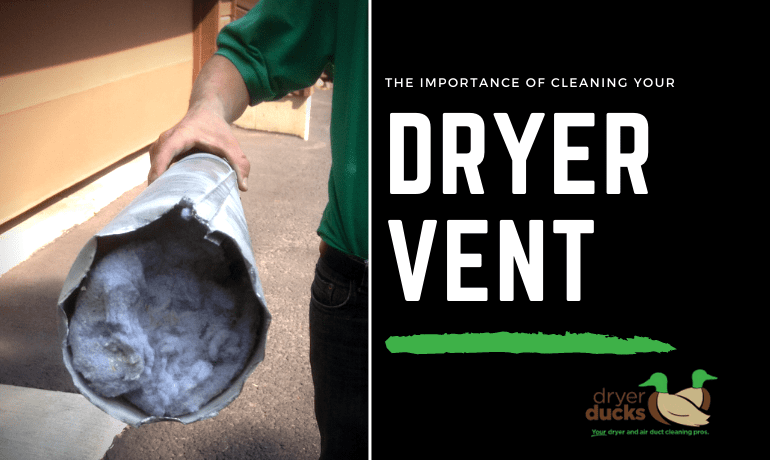 The Importance of Cleaning Your Dryer Vent